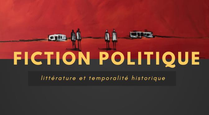 Séminaire Fiction politique 2020-2021