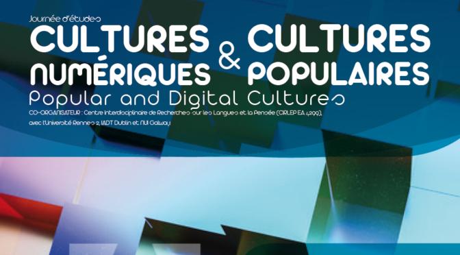 Cultures numériques & cultures populaires