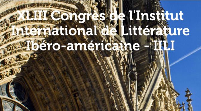 XLIII Congrès international de l'Institut de littérature ibéro-américaine (IILI)