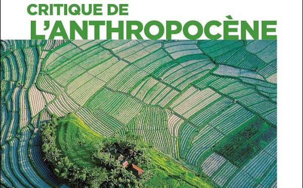 Dictionnaire critique de l'anthropocène