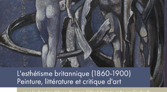 Parution : L'Esthétisme britannique 1860-1900 : peinture, littérature et critique d'art